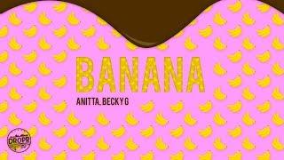 Anitta, Becky G - Banana (DROPR Remix)