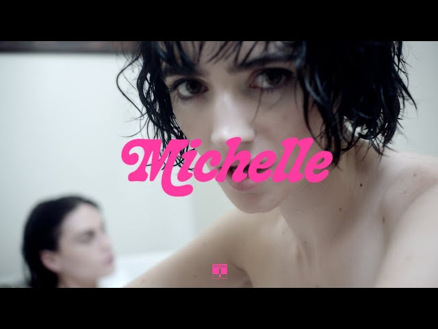 Sir Chloe - Michelle (Official Video)