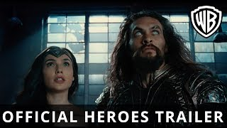 JUSTICE LEAGUE - Official Heroes Trailer - Warner Bros. UK