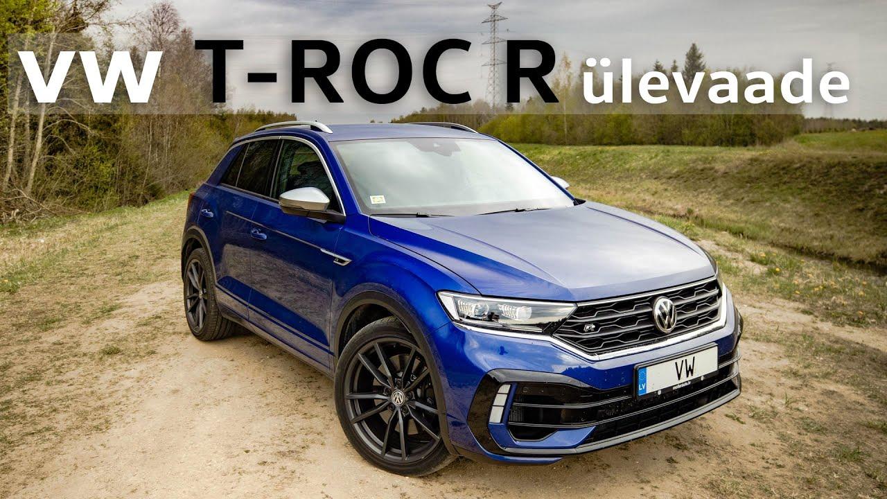 VW T-ROC R ülevaade - 300HP pisimaastur vanaemale?