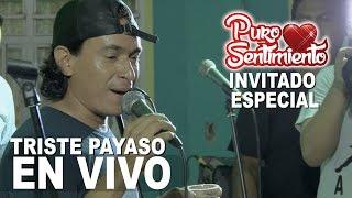 Triste Payaso Puro Sentimiento Concierto Oficial Primicia 2017 4K thumbnail