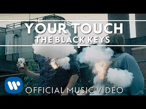 The Black Keys - Your Touch [Official Music Video]