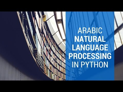 Arabic Natural Language Processing in Python ( First step for text processing)