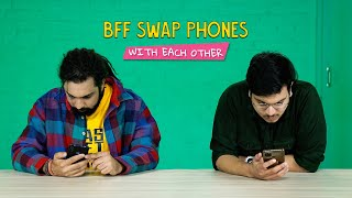 BFF Swap Phones With Each Other | Ok Tested