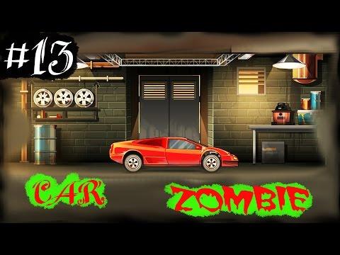 #13 Зомби Машинки препятствия игра как мультики про машинки Earn to Die 2.Веселое видео.car zombies