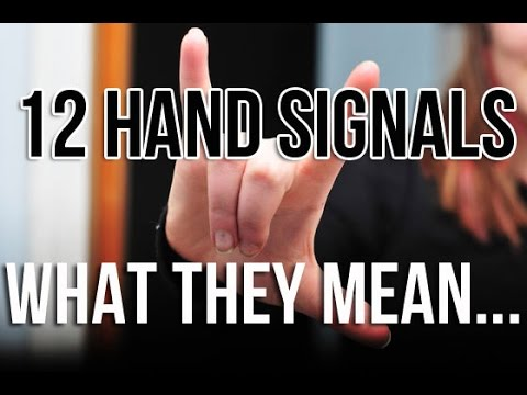 12 Hand Signals And What They Mean Youtube