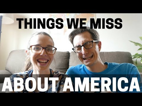 10 Things We Miss About America!