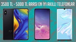 3500 - 5000 TL arası en iyi akıllı telefonlar - 2019