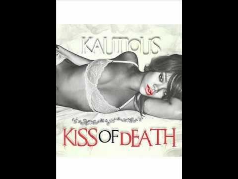 Kautious - Kiss Of Death (Audio)