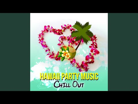Hawaii Party Music