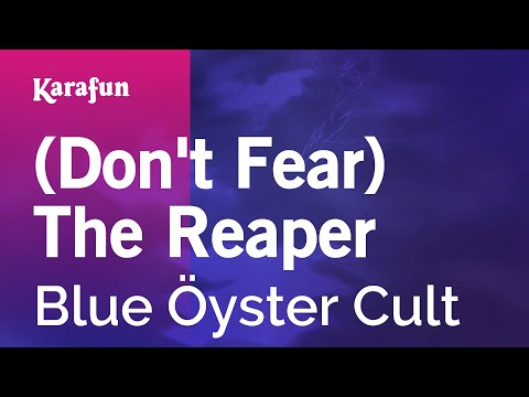 Karaoke (Don't Fear) The Reaper - Blue Öyster Cult *