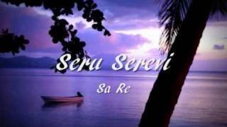Seru Serevi - Sa Re
