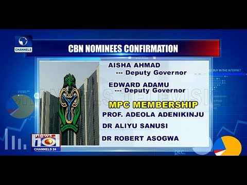 Senate Confirms Ahmad, Adamu As CBN Deputy Governors Pt.3 |News@10| 22/03/18