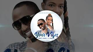 Your Vibes by Monty Sweat & Noella -Promo Sample Upcoming Single