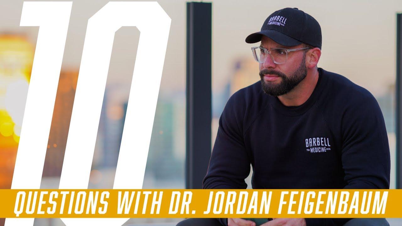 10 Questions with Dr. Jordan Feigenbaum
