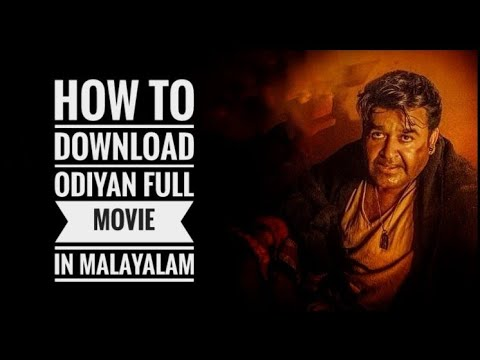 How To Download Odiyan Full Movie.... 1000% Guaranteed...