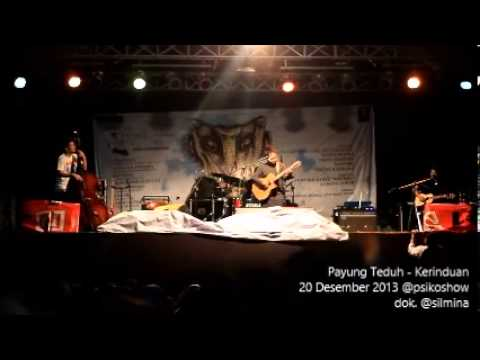 Payung Teduh - Kerinduan (Live Psikoshow 3: The Last Chapter 20 Desember 2013)