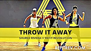 "REFIT DANCE FITNESS "" Throw It Away"" by Shuree Rivera"