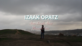 Izaak Opatz - Arm's Length Away