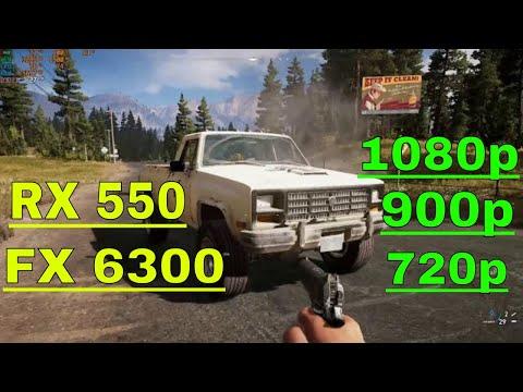 Far Cry 5 1080p | 900p | 720p | RX 550 - FX 6300 |