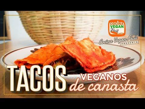 Tacos sudados o de canasta - Cocina Vegan Fácil