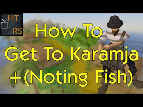Runescape 3: How To Get To Karamja + Noting Fish F2P