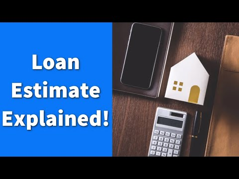 Loan Estimate Explained!