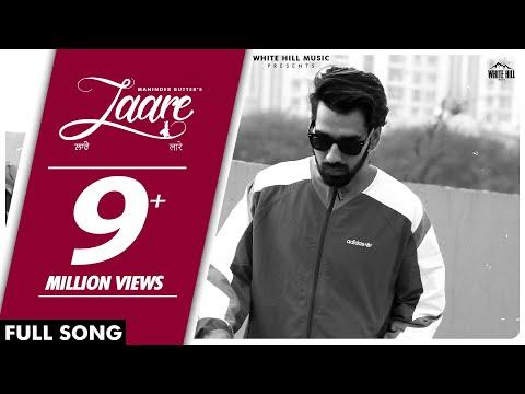 maninder-buttar-:-laare-(audio)-jaani-|-b-praak-|-new-punjabi-song-2019-|-white-hill-music