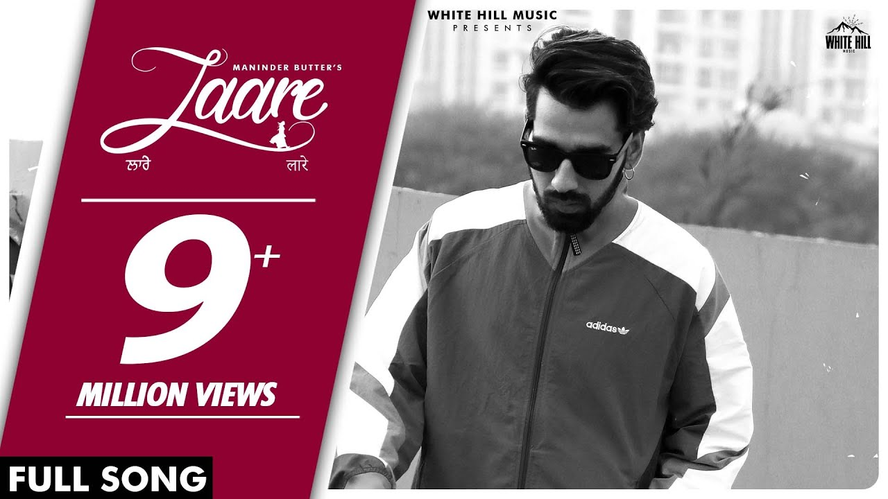 MANINDER BUTTAR : Laare (Full Song) Jaani | B Praak | New Song 2019 | White Hill Music