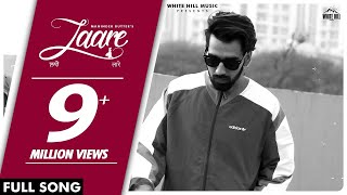 MANINDER BUTTAR : Laare (AUDIO) Jaani | B Praak | New Punjabi Song 2019 | White Hill Music