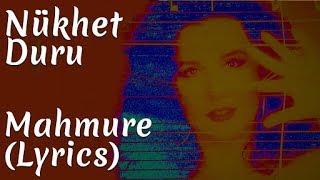 Nükhet Duru - Mahmure (Lyrics | Şarkı Sözleri)