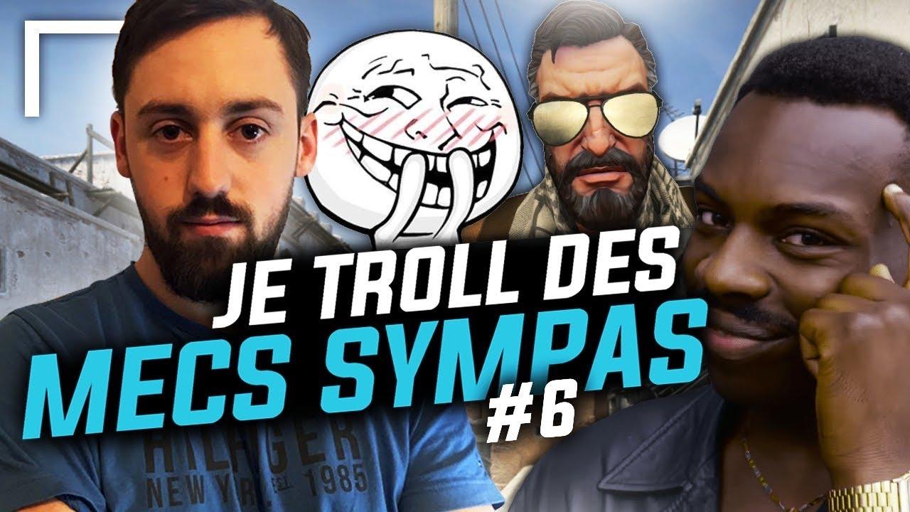 JE TROLL DES MECS SYMPAS #6