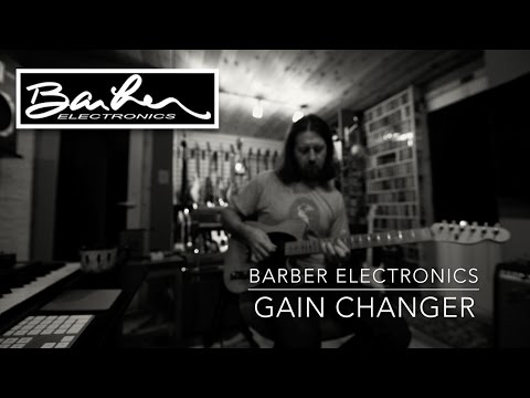 Barber Electronics Gain Changer Overdrive Demo by Bryan Ewald