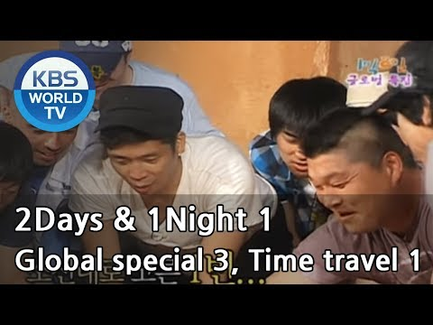 2 Days and 1 Night Season 1 | 1박 2일 시즌 1 - Global special, p