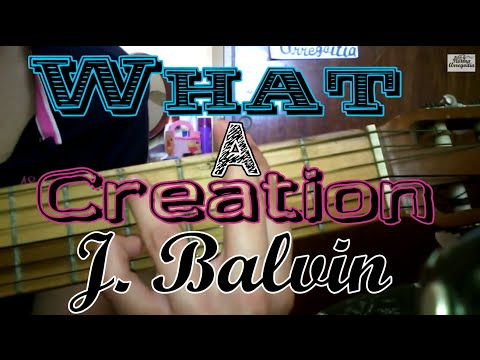 Como tocar What A Creation - J. Balvin en Guitarra