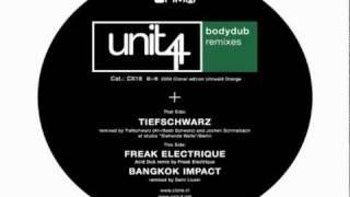 Unit 4 - Bodydub (Tiefschwarz Remix)
