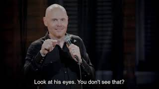 Bill Burr How to spot a psycho