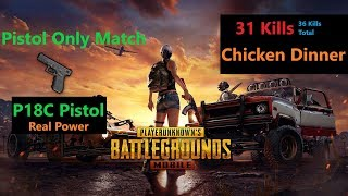 "[Hindi] PUBG Mobile | Real Power Of ""P18C"" Auto Pistol ""31Kills"" Chicken Dinner"