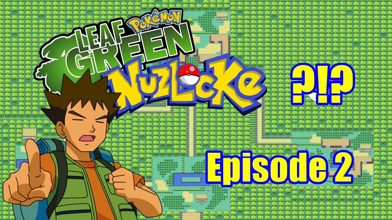 Lets Play Pokemon Leaf Green Randomizer Nuzlocke Ep.2