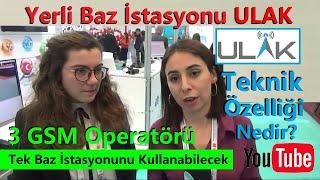 ⭐️Yerli Baz İstasyonu ULAK Teknik Özellikleri ✅3  GSM Operatörü Tek Baz İstasyonunu Kullanabilecek
