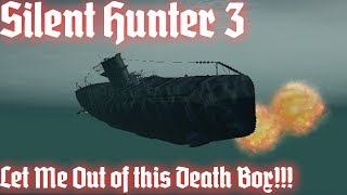 [Silent Hunter 3: LSH] LET ME OUT OF THIS DEATHBOX!!! (Atlantic Career - Part 1)