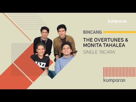 The Overtunes, Monita Tahalea, dan Single 'Bicara'