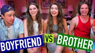 boyfriend vs brother challenge   ninaandranda