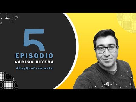 Ep 5 Carlos Rivera / La referencia del Marketing Móvil en Tijuana