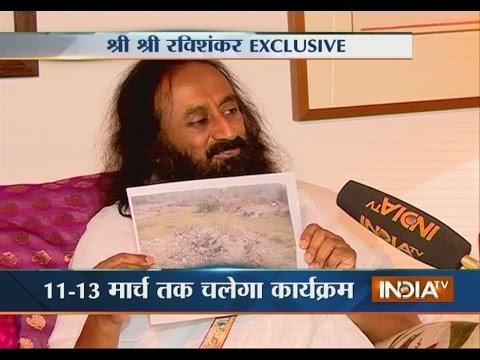 Sri Sri Ravi Shankar Interview on World Culture Festival and Yamuna Pollution
