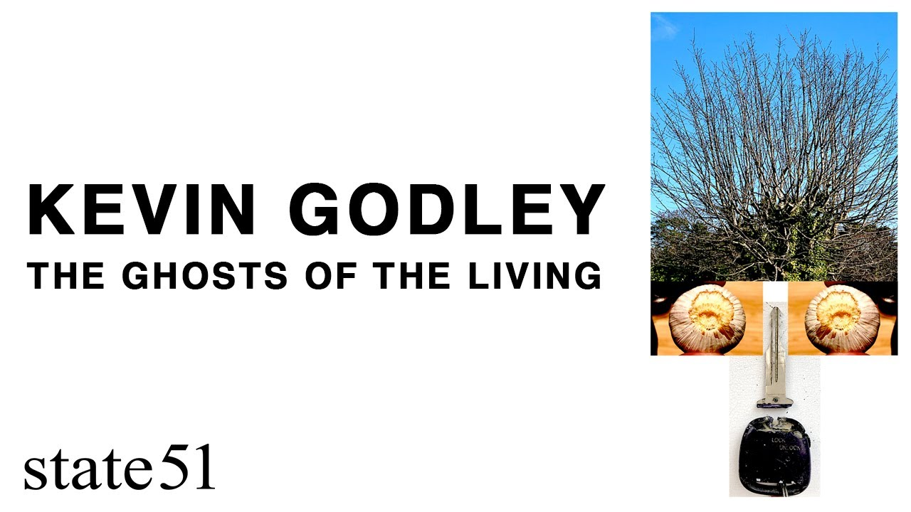 The Ghosts of the Living by Kevin Godley - Music from The state51 Conspiracy