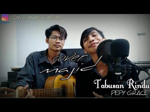 TABUSAN RINDU _PEPY GRACE || COVER BY MAJID.mp3