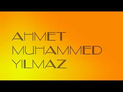 AHMET MUHAMMED YILMAZ