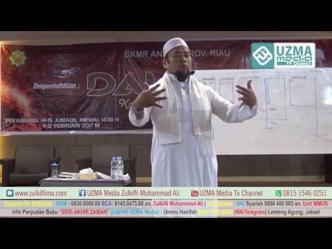 FITNAH TERBERAT SEPANJANG MASA | Bag. 11 | Masjid An-Nur Riau | Ust. Zulkifli M. Ali, Lc, MA.