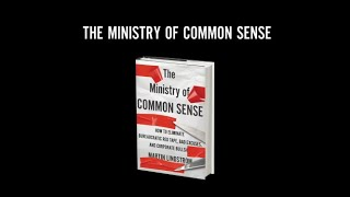 The Ministry of Common Sense by New York Times Bestselling Author Martin Lindstrom